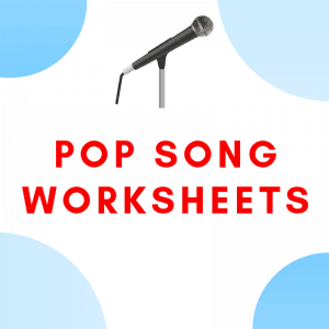 Pop Songs Lyrics Worksheets for ESL Students