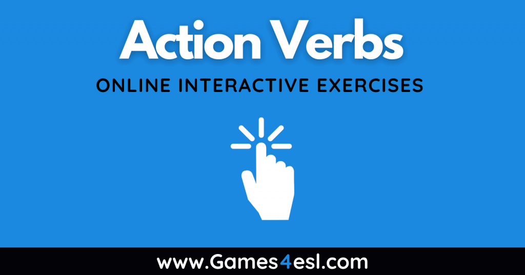 Action Verbs - Vocabulary Exercises