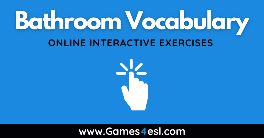 Bathroom - Vocabulary Exercises