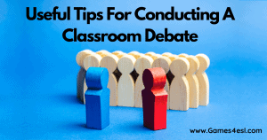 5 Useful Tips For Conducting A Successful Classroom Debate