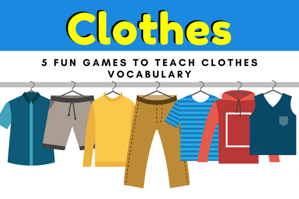 Clothes Games and Activities