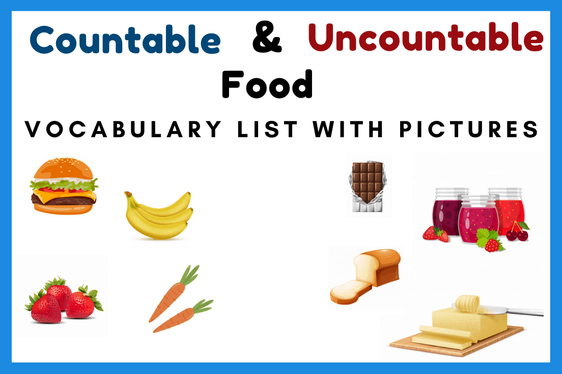 List Of Countable And Uncountable Food
