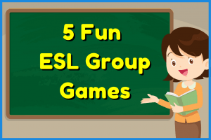 5 Fun ESL Games For Small Groups