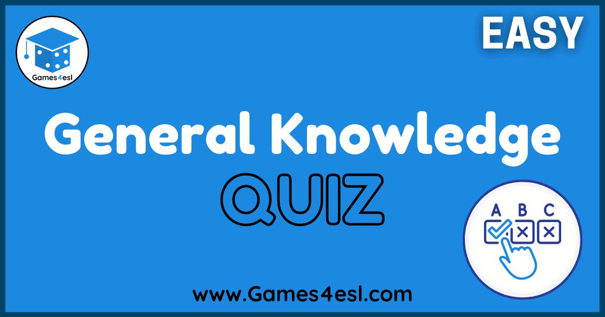 Easy General Knowledge Quiz