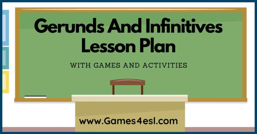 Gerunds And Infinitives Lesson Plan