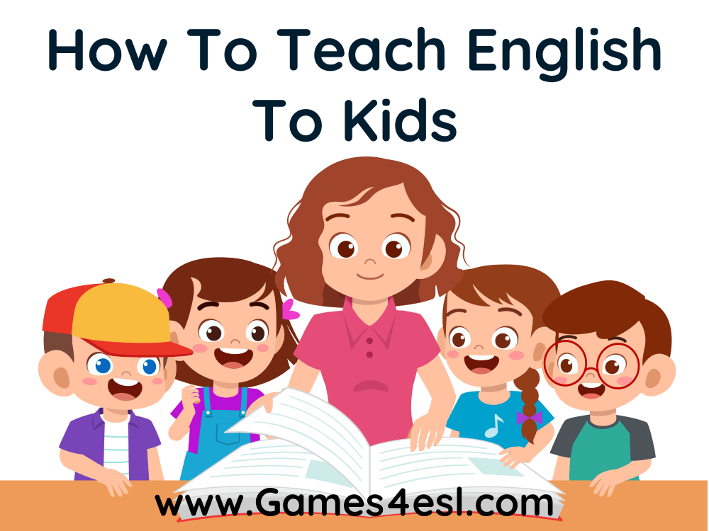 How To Teach English To Kids