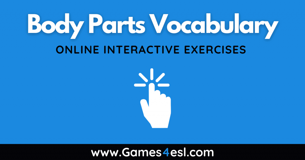 Parts Of The Body Vocabulary Exercises