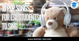 Pop Songs for ESL Students to Sing