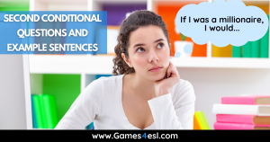 Second Conditional Questions And Example Sentences