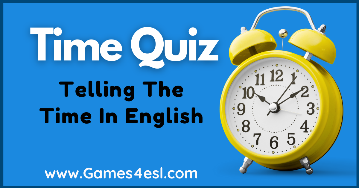 Time Quiz - Telling The Time In English