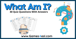 'What Am I?' Quizzes | 40 'What Am I?' Quiz Questions With Answers