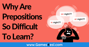 Why Are Prepositions So Difficult To Learn?